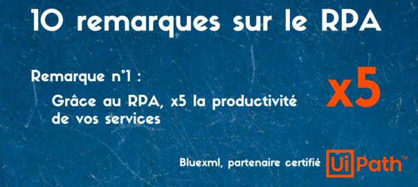 UiPath RPA productivité des services - bluexml expert ECM GED BPM Archivage Signature électronique