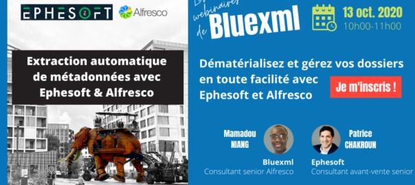 Webinaire Ephesoft et Alfresco - bluexml expert ECM GED BPM Archivage Signature électronique